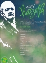 Easy Piazzolla - 12 Favorite pieces by Astor Piazzolla in easy arrangements for saxophone