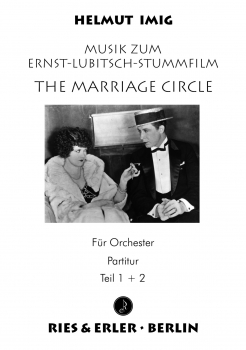 The Marriage Circle - Musik zum Ernst-Lubitsch-Stummfilm