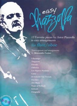Easy Piazzolla - 12 Favorite pieces by Astor Piazzolla in easy arrangements for oboe