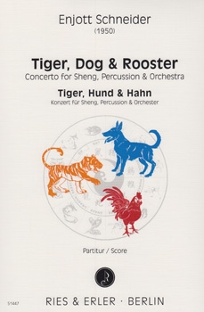 Tiger, Dog & Rooster / Tiger, Hund & Hahn - Concerto for Sheng, Percussion and Orchestra