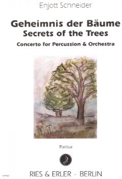 Geheimnis der Bäume / Secret of the Trees - Concerto for Percussion and Orchestra (LM)