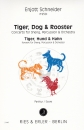 Tiger, Dog and Rooster